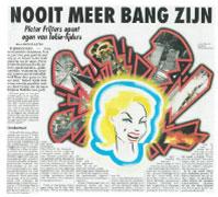 Telegraaf: Nooit meer bang zijn